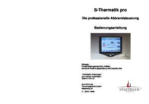 S-Thermatik pro. Die professionelle Abbrandsteuerung. Bedienungsanleitung