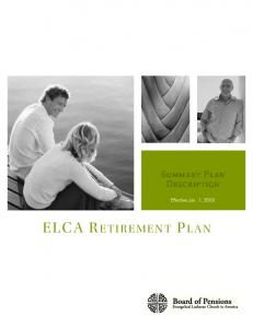 S UMMARY P LAN D ESCRIPTION. Effective Jan. 1, 2005 ELCA RETIREMENT P LAN