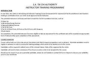 S.A. TAI CHI AUTHORITY INSTRUCTOR TRAINING PROGRAMME