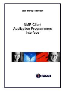 Saab TransponderTech. NMR Client Application Programmers Interface