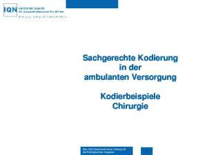 Sachgerechte Kodierung in der ambulanten Versorgung Kodierbeispiele Chirurgie