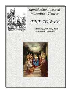 Sacred Heart Church Winnetka - Glencoe THE TOWER. Sunday, June 12, 2011 Pentecost Sunday