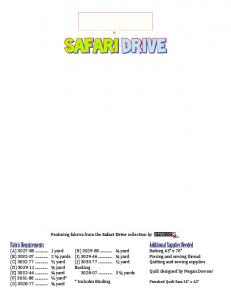 Safari Drive. Featuring fabrics from the Safari Drive collection by