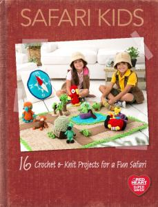 SAFARI KIDS. Crochet & Knit Projects for a Fun Safari