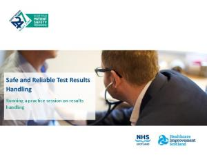 Safe and Reliable Test Results Handling. Running a practice session on results handling