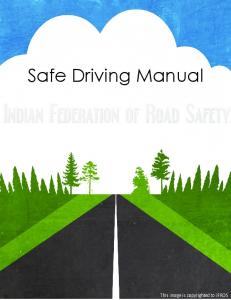SAFE DRIVING MANUAL INDIAN FEDERATION OF ROAD SAFETY
