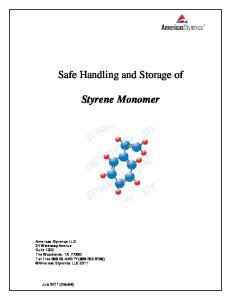 Safe Handling and Storage of. Styrene Monomer
