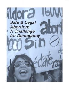 Safe & Legal Abortion: A Challenge for Democracy
