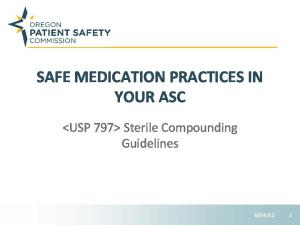 SAFE MEDICATION PRACTICES IN YOUR ASC