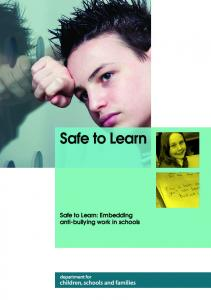 Safe to Learn. Safe to Learn: Embedding anti-bullying work in schools