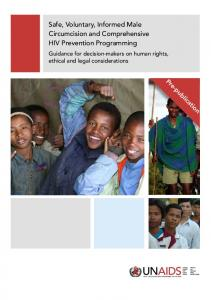 Safe, Voluntary, Informed Male Circumcision and Comprehensive HIV Prevention Programming