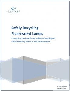 Safely Recycling Fluorescent Lamps