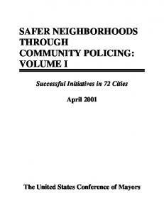 SAFER NEIGHBORHOODS THROUGH COMMUNITY POLICING: VOLUME I