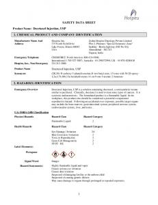 SAFETY DATA SHEET 1. CHEMICAL PRODUCT AND COMPANY IDENTIFICATION 2. HAZARD(S) IDENTIFICATION. Product Name: Docetaxel Injection, USP