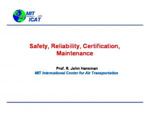 Safety, Reliability, Certification, Maintenance