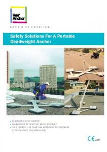 Safety Solutions For A Portable Deadweight Anchor