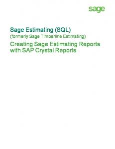 Sage Estimating (SQL) (formerly Sage Timberline Estimating) Creating Sage Estimating Reports with SAP Crystal Reports