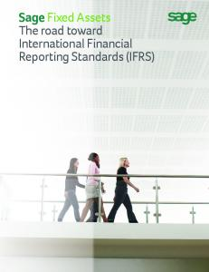 Sage Fixed Assets The road toward International Financial Reporting Standards (IFRS)