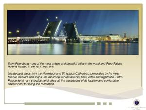 Saint Petersburg - one of the most unique and beautiful cities in the world and Petro Palace Hotel is located in the very heart of it