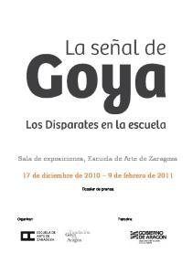 Sala de exposiciones, Escuela de Arte de Zaragoza. 17 de diciembre de de febrero de Dossier de prensa