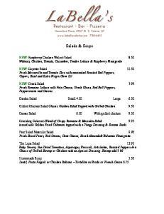 Salads & Soups. NEW! Raspberry Chicken Walnut Salad 8.50 Walnuts, Chicken, Tomato, Cucumber, Tender Lettuce & Raspberry Vinaigrette