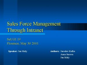 Sales Force Management Through Intranet