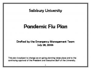 Salisbury University. Pandemic Flu Plan. Drafted by the Emergency Management Team July 28, 2006