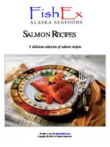 Salmon Recipes. A delicious selection of salmon recipes. Brought to you by  Copyright All Rights Reserved