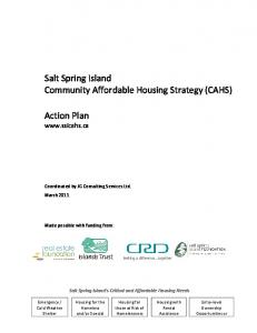 Salt Spring Island Community Affordable Housing Strategy (CAHS) Action Plan  Coordinated by JG Consulting Services Ltd