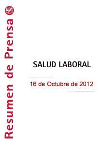 SALUD LABORAL 16 de Octubre de 2012