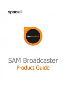 SAM Broadcaster. Product Guide