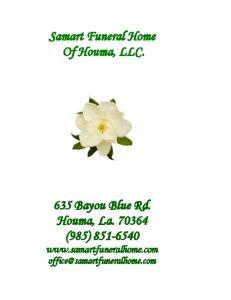 Samart Funeral Home Of Houma, LLC