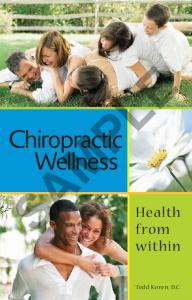 SAMPLE. Chiropractic Wellness. Health from within. Tedd Koren, D.C