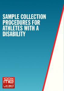 SAMPLE COLLECTION PROCEDURES FOR ATHLETES WITH A DISABILITY
