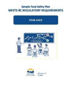 Sample Food Safety Plan MEETS BC REGULATORY REQUIREMENTS PEAR JUICE