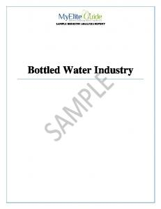 SAMPLE INDUSTRY ANALYSIS REPORT. Bottled Water Industry