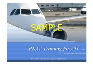 SAMPLE. RNAV Training for ATC. Air Traffic Control Association Japan. Air Traffic Control Association Japan, All Right Reserved