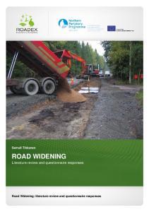 Samuli Tikkanen ROAD WIDENING. Literature review and questionnaire responses. Road Widening: literature review and questionnaire responses