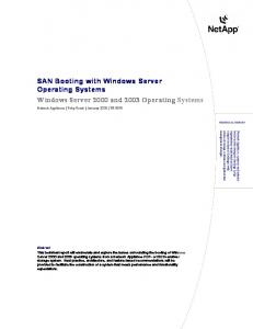 SAN Booting with Windows Server Operating Systems Windows Server 2000 and 2003 Operating Systems