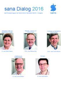 sana Dialog 2016 das Einweisermagazin der Sana Kliniken Ostholstein GmbH, 2. Ausgabe Allgemein-, Viszeral- und Kinderchirurgie