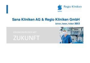 Sana Kliniken AG & Regio Kliniken GmbH