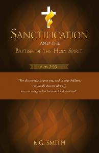 Sanctification and the. Baptism of the Holy Spirit