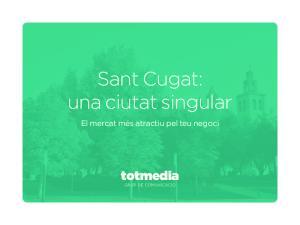 Sant Cugat: una ciutat singular