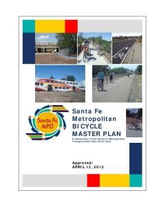 Santa Fe Metropolitan BICYCLE MASTER PLAN A Component of the Santa Fe Metropolitan Transportation Plan