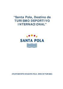 Santa Pola, Destino de TURISMO DEPORTIVO INTERNACIONAL