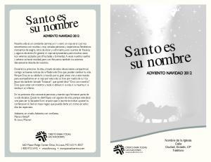 Santo es su nombre. Santo es su nombre Advent Devotions ADVIENTO NAVIDAD 2012 ADVIENTO NAVIDAD 2012
