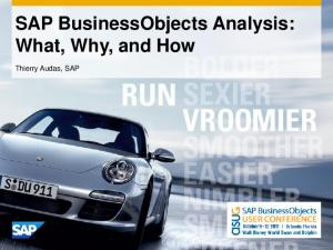 SAP BusinessObjects Analysis: What, Why, and How. Thierry Audas, SAP