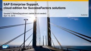 SAP Enterprise Support, cloud edition for SuccessFactors solutions