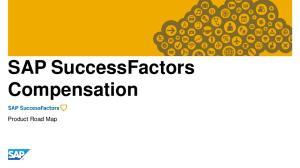 SAP SuccessFactors Compensation. Product Road Map
