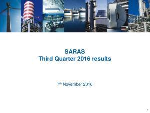 SARAS Third Quarter 2016 results. 7 th November 2016